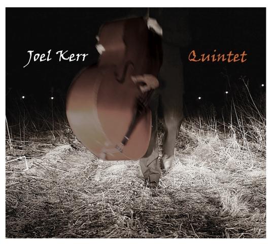 JoelKerrQuintet_CDcover